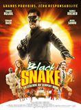 Black Snake, la légende du serpent noir