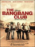 The Bang Bang Club...