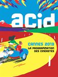 ACID - Cannes