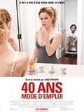 40 ans : mode d'emploi...