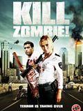 Kill Dead Zombie !...