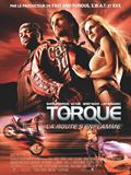 Photo : Torque, la route s'enflamme