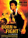 Photo : Born to Fight