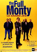 Photo : Full Monty / Le Grand jeu