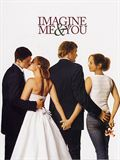 Photo : Imagine Me and You