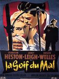 Photo : La Soif du mal