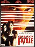 Photo : Obsession fatale