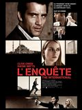 Photo : L'Enquête - The International