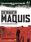 Photo : Dernier maquis