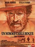 Photo : Un nommé Cable Hogue