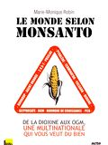 Photo : Le Monde selon Monsanto