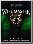 Photo : Wishmaster