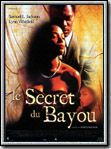 Photo : Le Secret du bayou