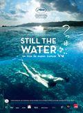 Photo : Still the Water