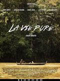 Photo : La Vie Pure