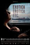 Photo : Exotica, Erotica, Etc.