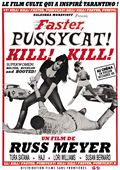 Photo : Faster, Pussycat! Kill! Kill!