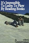 Photo : It's Impossible to Learn to Plow by Reading Books