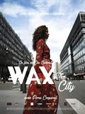 Photo : Wax in the City
