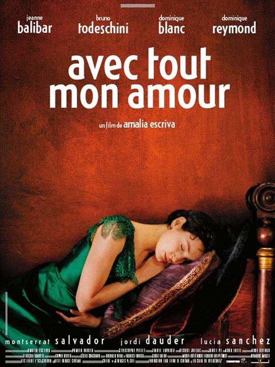 Avec tout mon amour : Affiche Amalia Escriva, Jeanne Balibar