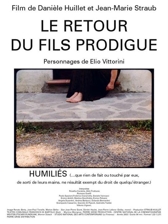 Le Retour du fils prodigue - Humiliés : affiche