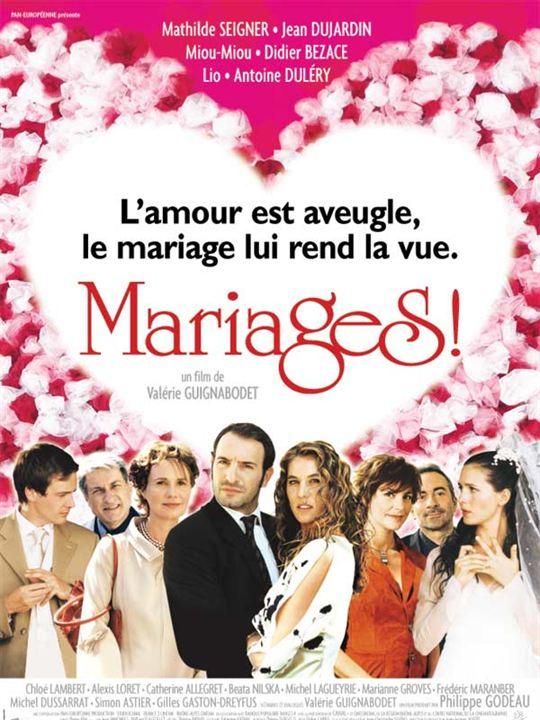Mariages ! : Affiche Antoine Duléry, Didier Bezace, Miou-Miou, Valérie Guignabodet