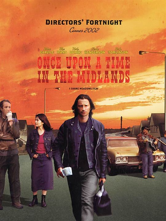 Once Upon a Time in the Midlands : Affiche Robert Carlyle, Shane Meadows