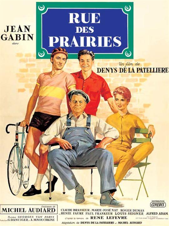 Rue des Prairies : Affiche Denys de La Patellière, Jean Gabin