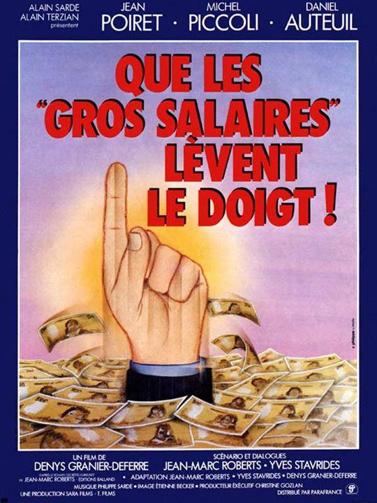 Que les gros salaires lèvent le doigt ! : Affiche