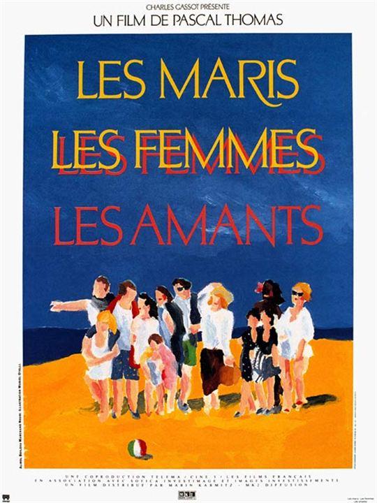 Les Maris, les femmes, les amants : affiche