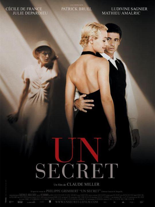 Un secret : Affiche Cécile de France, Claude Miller, Ludivine Sagnier, Patrick Bruel