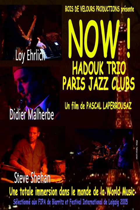 affiche du film now hadouk trio paris jazz club affiche 1 sur 1 allocin. Black Bedroom Furniture Sets. Home Design Ideas