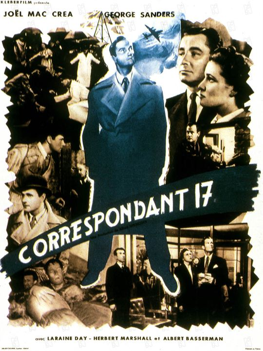 Correspondant 17 : Photo George Sanders, Herbert Marshall, Joel McCrea, Laraine Day