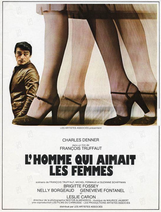 L'homme qui aimait les femmes : Affiche Charles Denner, François Truffaut