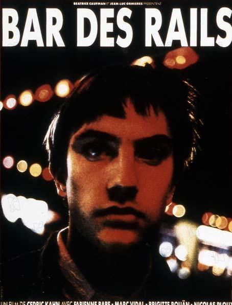 Bar des rails : Affiche Cédric Kahn, Fabienne Babe