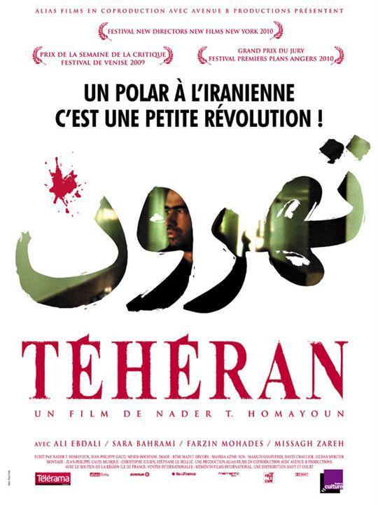 Téhéran : Affiche Nader T. Homayoun