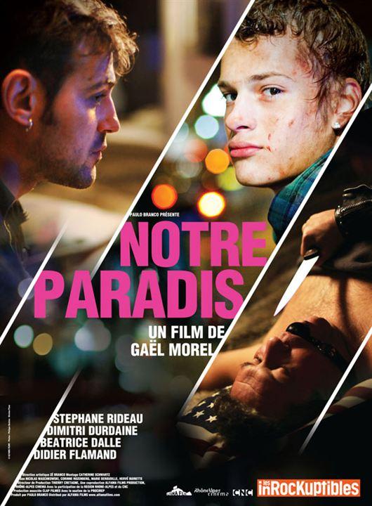 Notre paradis : Affiche Béatrice Dalle, Didier Flamand, Dimitri Durdaine, Jean-Christophe Bouvet, Stéphane Rideau