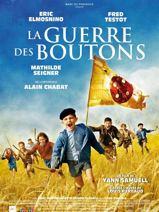 La Guerre des Boutons : Affiche Louis Pergaud, Yann Samuell