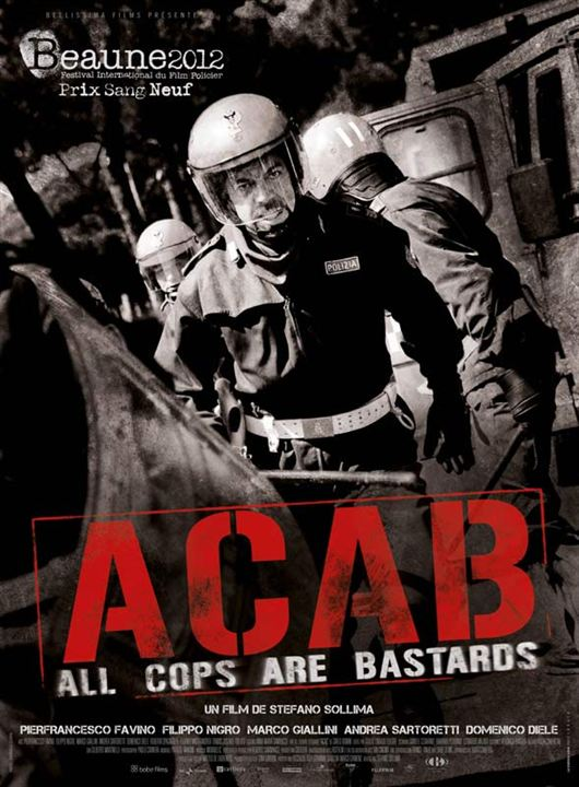 A.C.A.B.: All Cops Are Bastards : affiche