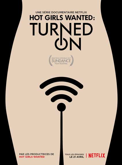 Hot Girls Wanted : Turned on : saison 1 le 21 avril