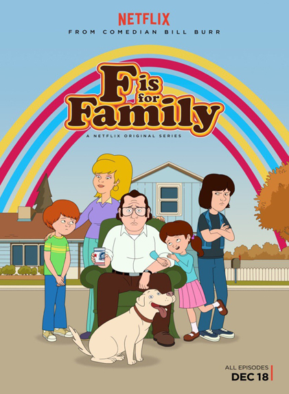 F IS FOR FAMILY - Renouvelée