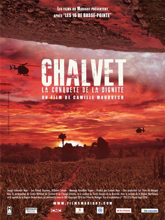 Chalvet, La conquête de la dignité : Affiche