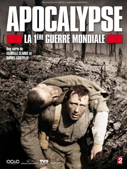 Apocalypse - La 1ère Guerre Mondiale : Affiche