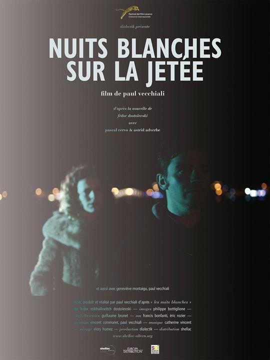 Nuits Blanches Sur La Jetée : Affiche