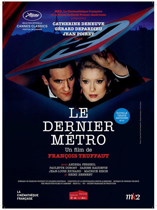 Le Dernier métro : Affiche Catherine Deneuve, François Truffaut
