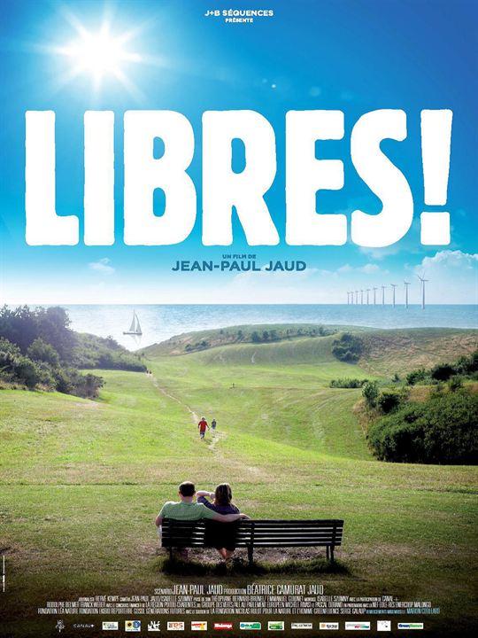 Libres ! : Affiche