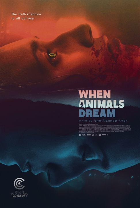 When Animals Dream : Affiche