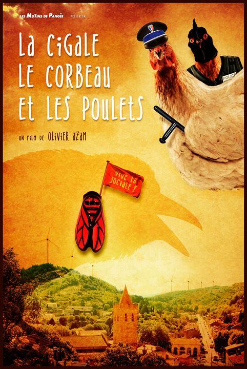 La Cigale, le corbeau et les poulets : Affiche