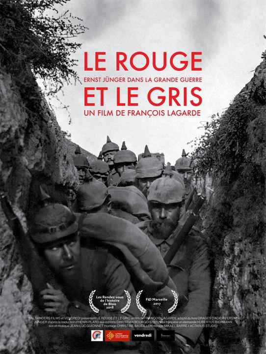 Le Rouge et le Gris, Ernst Jünger dans la grande guerre - Partie 1 : Affiche