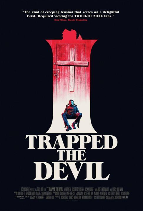 I Trapped The Devil : Affiche